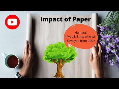 Paper impact on environment   call for action #v1  by shruti bhairappanavar
