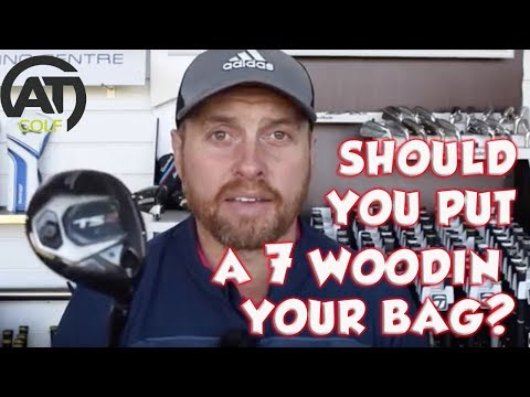 Should you put a 7 wood in the bag?