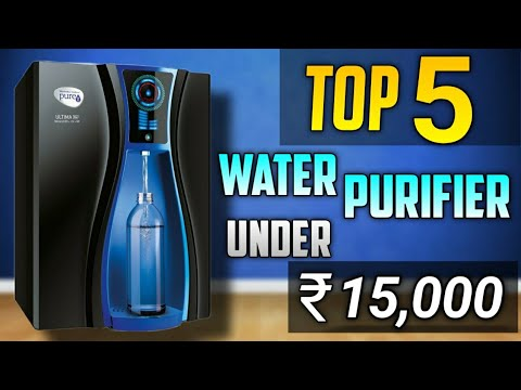 Top 5 best water purifier under 15000   best water purifier 2020