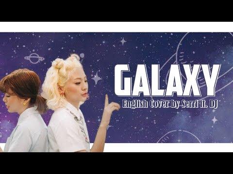 Bolbbalgan4 (볼빨간사춘기) - galaxy (우주를 줄게) [english cover] || feat. dj
