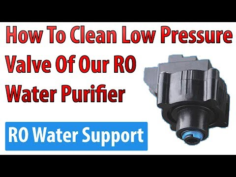 How to clean low pressure switch valve (lps) of our ro water purifier ? ro water support.