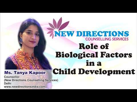Role of biological factors in child development   new directions counselling services