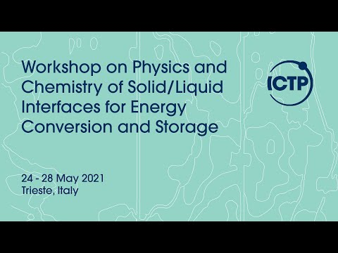 Workshop on physics and chemistry of solid/liquid interfaces for energy conversion and storage-day 4