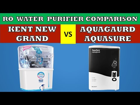 Kent new grand vs eureka forbes aquaguard aquasure ro water purifier | comparison and review