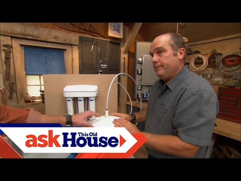 How to choose a water filter   ask this old house