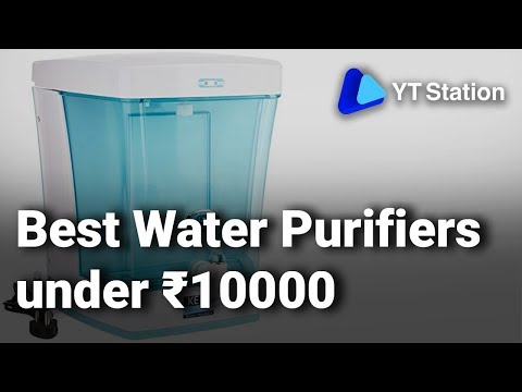Best water purifiers under ₹10000 in india: do watch this video before buying water purifier - 2019
