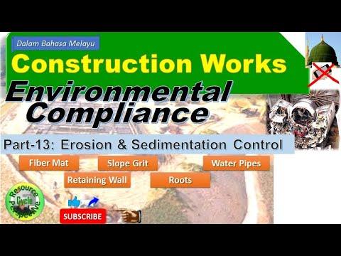Construction works part-13 esc retention walls, water pipes etc. environmental compliance