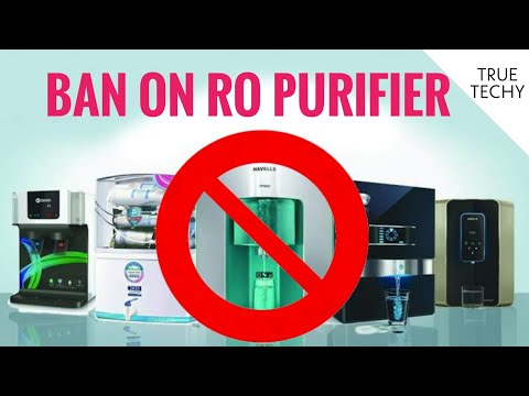Ban on ro water purifiers 2021, why ro banned in india, aspects of using water purifier
