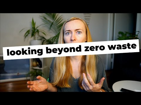 Looking beyond zero waste and understating environmental impact of full product life cycle