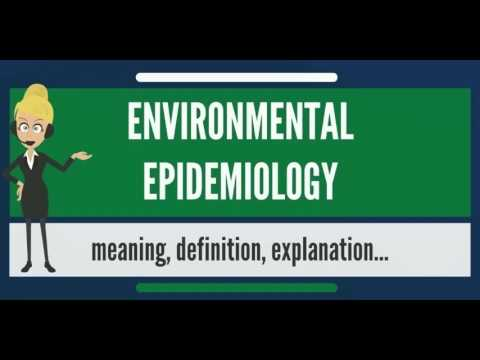 What is environmental epidemiology? what does environmental epidemiology mean?