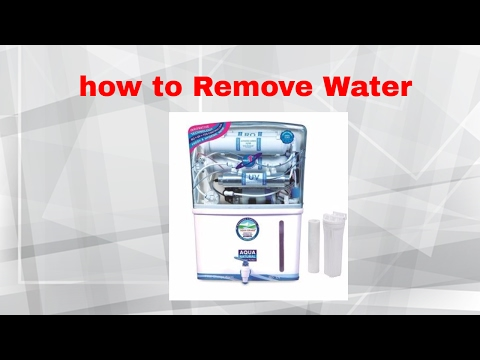 Ro purifiers : how to remove water inside the ro filter