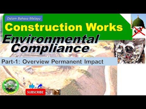 Construction works - environmental compliance part-1: overview permanent impact