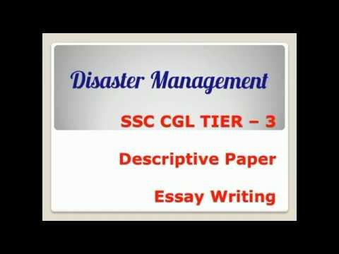 Disaster management : essay for ssc chsl tier 2 descriptive paper