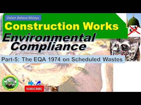 Construction works part-5 environmental compliance - scheduled wastes management