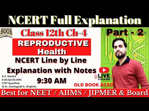 Reproduction health chapter 4th 12th biology neet aiims jipmer board