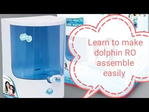 How to dolphin ro assemble easily डॉल्फिन आरो को बनाना सीखे।