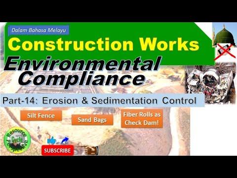 Construction works part-14 esc-bmp silt fence, fiber rolls etc. environmental compliance