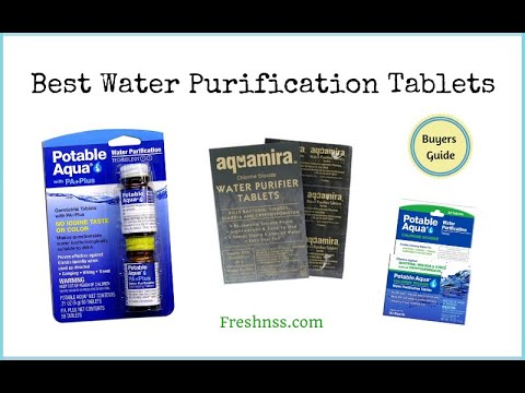 Best water purification tablets review (2021 buyers guide) ✅