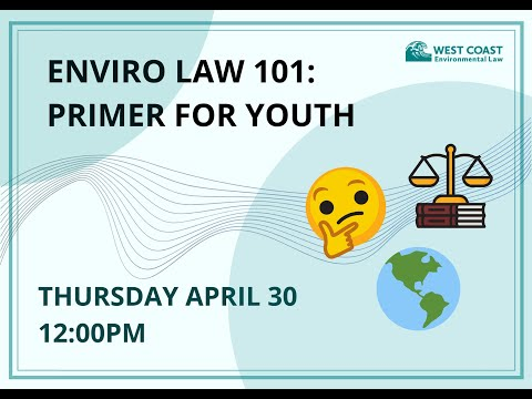 Enviro law 101: primer for youth