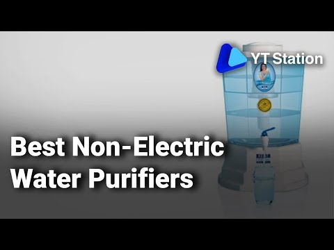 Best non-electric water purifiers for home in india 2019