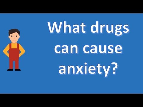 What drugs can cause anxiety ? | mega health channel & answers
