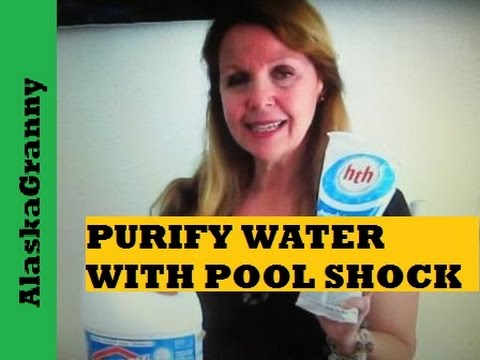 Purify water with pool shock- easy ways to provide fresh drinking water emergencies
