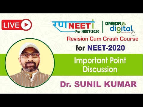 Important point discussion | day-4 | dr. sunil kumar | neet-2020