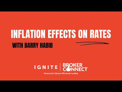 Inflation effects on rates - with barry habib