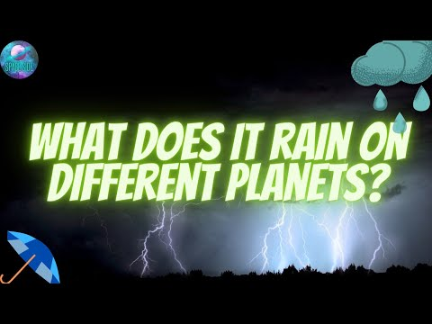 What does it rain on different planets?