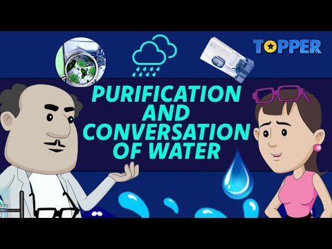Why do we need to purify water? |methods of purify water| conservation of water|class 8th chemistry|