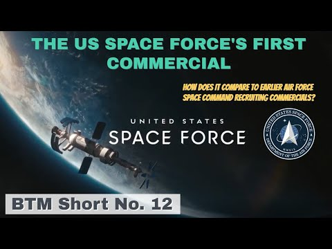 The us space force's first recruiting commercial   may 2020   comparison to earlier air force spots