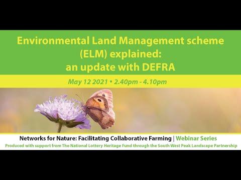 Environmental land management scheme (elm) explained: an update with defra