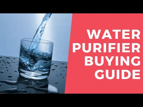 How to buy a water purifier?