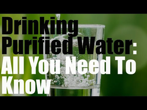 Everything you need to know about drinking purified water